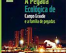Capa do relatório da Pegada Ecologica de Campo Grande