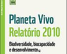 """Capa do """"Relatório Planeta Vivo 2010"""""""