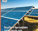 Desafios e Oportunidades para a energia solar fotovoltaica no Brasil: recomendações para políticas públicas