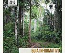Guia Informativo da Gestão Participativa na Reserva Extrativista Chico Mendes