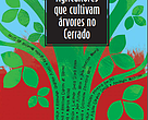 "Publication ""Farmers who produce trees in the Cerrado"""