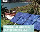 Publicação mostra que incentivar geração solar distribuída gera benefícios econômicos