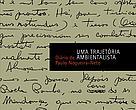 """Capa do livro """"Uma Trajetória Ambientalista: Diário de Paulo Nogueira-Neto"""""""