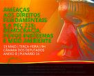 Na próxima terça-feira (19/5), será realizada na Câmara dos Deputados, em Brasília, a plenária Ameaças aos direitos fundamentais e PEC 215: democracia, povos indígenas e meio ambiente. O evento ocorrerá no Plenário 14 do anexo II da Câmara, entre as 9h e 12h.